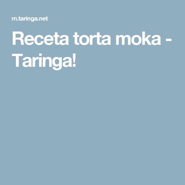 Receta torta moka - Taringa!