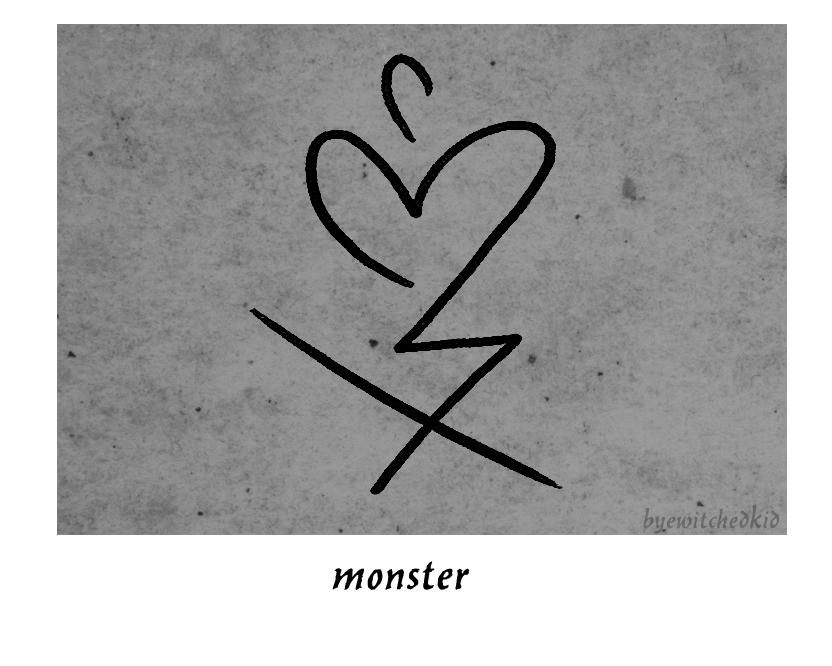 Monster A Sigil For Self Love Reclaiming Monstrosity Reshaping