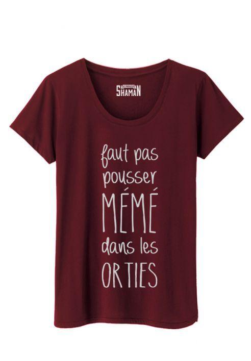 Shirt Shaman Faut Dans Fabuleux Orties Le Les Pas Pousser Mémé T c3JFKT1ul