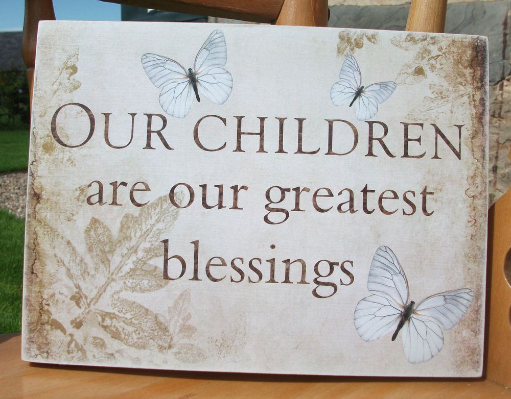 Love Plaques Quotes Magnificent Our Children Are Our Greatest Blessings  Handmade Wooden Plaque