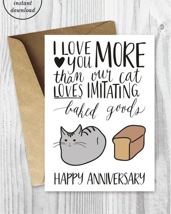 Anniversary Cards, Printable Anniversary Card, Cat Loaf Funny