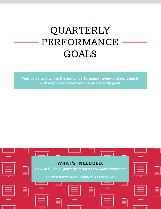 Quarterly Performance Goals For Small Business Ditch The Annual