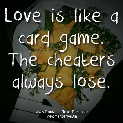 Love Is Like A Card Game Quote Game Quotes Wisdom Quotes Funny Card Games