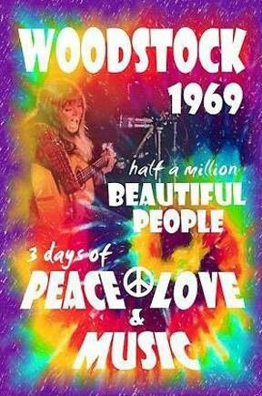 Woodstock 1969 Peace Love Music Woodstock Poster Woodstock