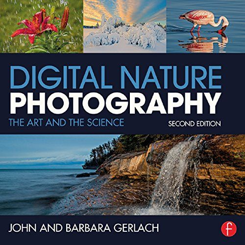 Digital Nature Photography The Art And The Science Nature Photography Photography Ebooks Nature Photographs