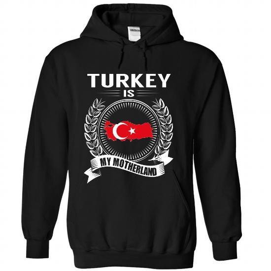 Turkey is My Motherland T Shirts, Hoodies. Check price ==► https://www.sunfrog.com/States/Turkey-is-My-Motherland-lsgyemgrxk-Black-Hoodie.html?41382