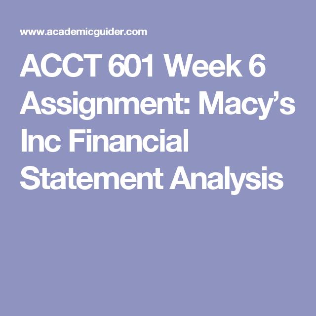 Acct  Week  Assignment MacyS Inc Financial Statement
