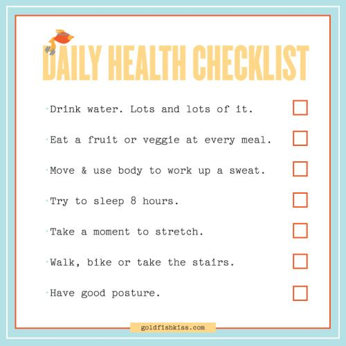 A Daily Checklist For Healthy Living I Firmly Believe In Taking