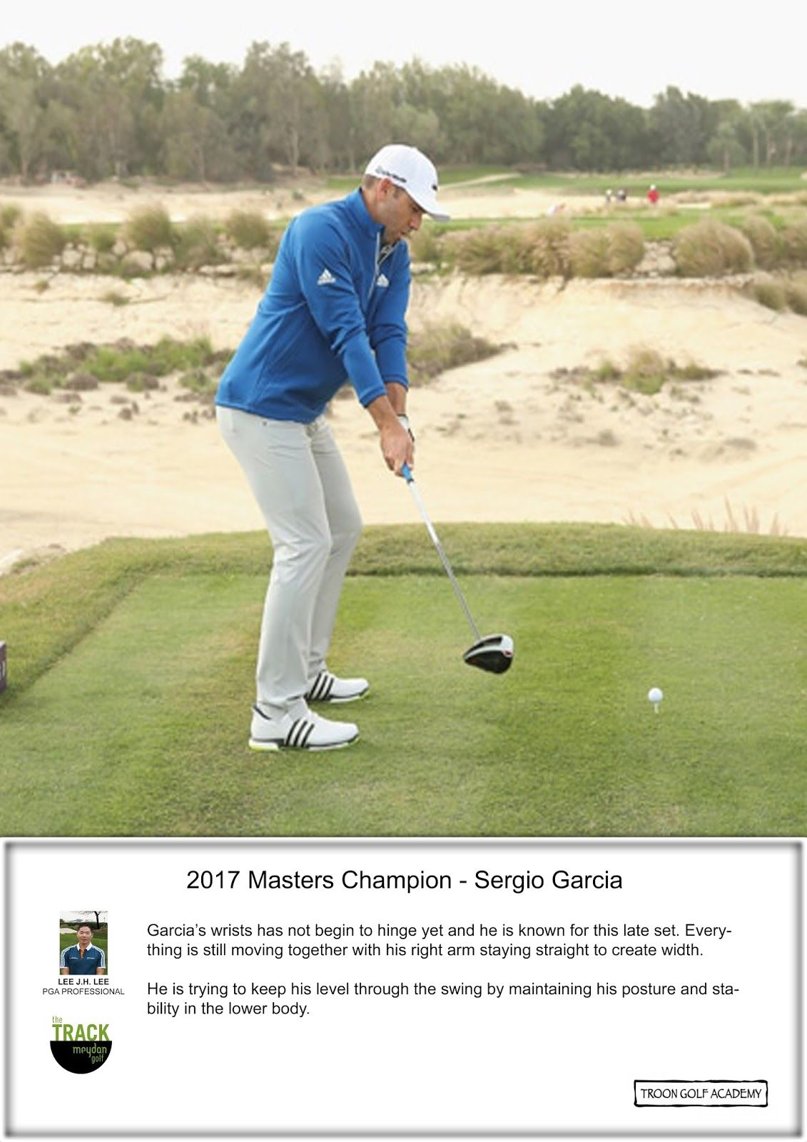Sergio Garcia SEQUENCE 3: Garcia's wrists has not begin to