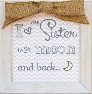 I love my Sister to the Moon and Back Frame from The Grandparent ...