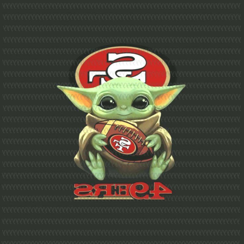 Baby Yoda 49ers Baby Yoda Png Star Wars Png The Mandalorian The Child Png Jpg Psd File Design For T Shirt V 2020 G