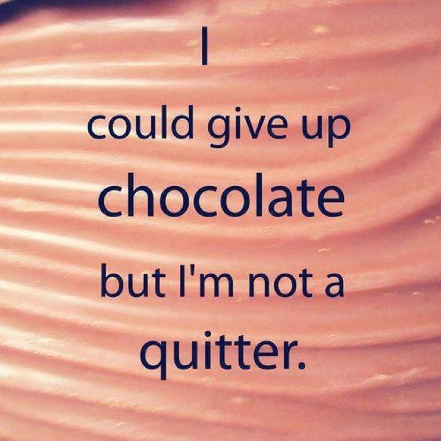Note To Self Quotes Chocolate Quotes Funny Quotes
