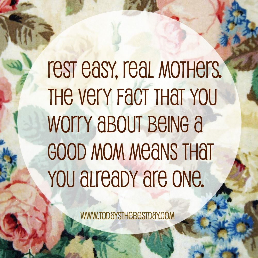 Good Mom Quotes: 10 Signs You're Doing A Good Job As A Mom