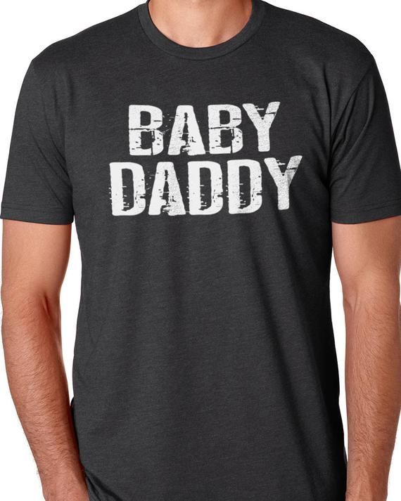 d9f4ff948 Valentines Gift, Casual Baby Daddy T-Shirt, Perfect Husband Gift, Cool Funny  Dad T Shirt, Awesome Ma