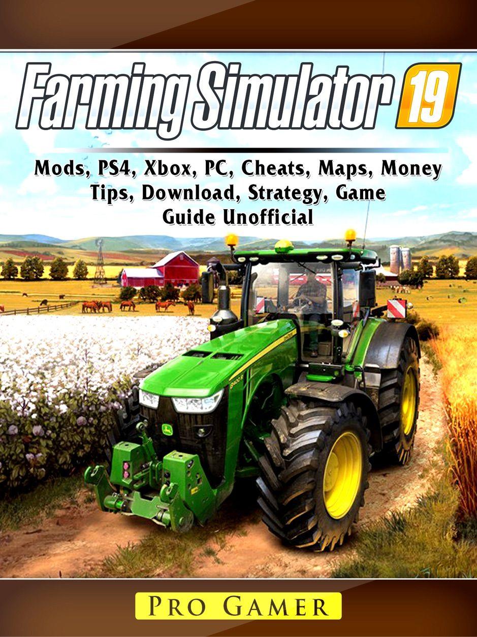 Farming Simulator 19, Mods, PS4, Xbox, PC, Cheats, Maps