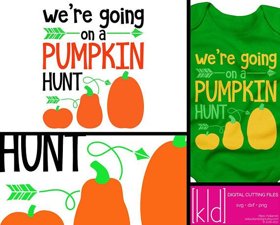Get Ready For This Years Pumpkin Hunt With This Adorable Pumpkin Picking Svg Your Toddler Will Be Pumpkin Patch Ready Pumpkin Picking A Pumpkin Pumpkin Shirt