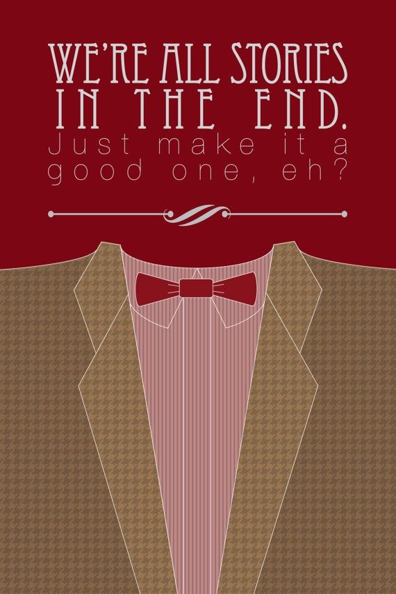 """Doctor Who Suit Poster:  """"We're all stories in the end..."""""""
