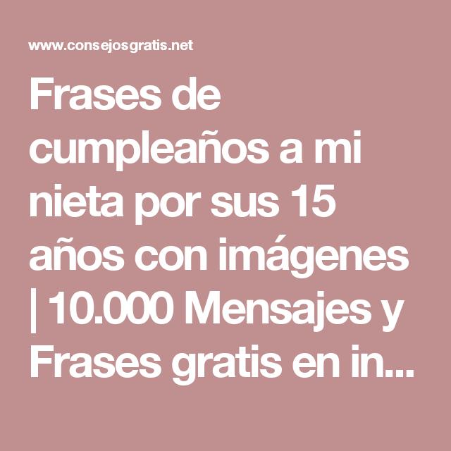 Frases De Cumpleaños A Mi Nieta Por Sus 15 Años Con Imágenes