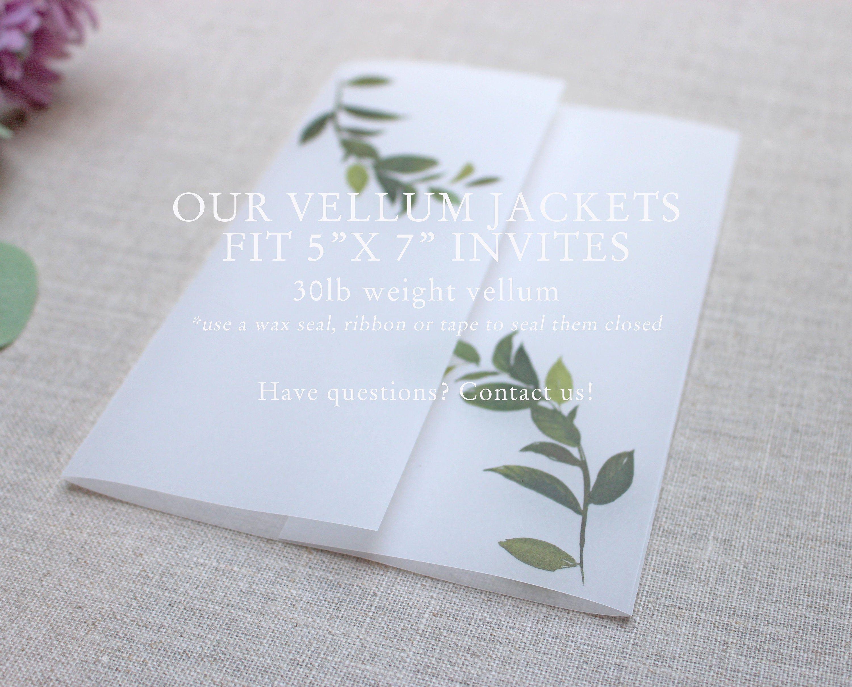 Greenery Vellum Jackets Printed 5 X 7 Vellum Wrap Printed Etsy Invitations Vellum Paper Event Invitation
