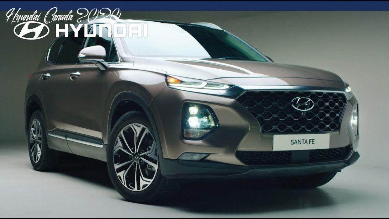 Hyundai Canada 2020 Configurations In 2020 Hyundai Canada Hyundai Hyundai Santa Fe