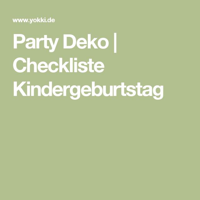 Party Deko Checkliste Kindergeburtstag Kinderparty