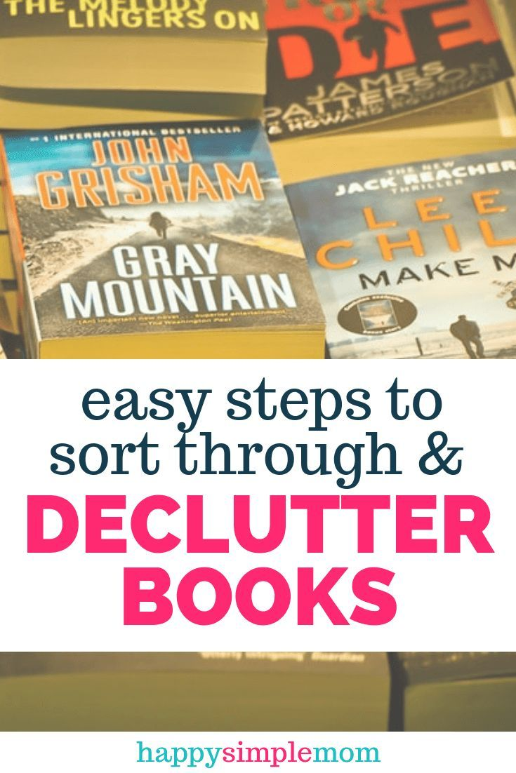 Happy Simple Mom is part of Declutter books - Declutter books in your home and find the extra space you need! Getting rid of book clutter can be emotional  Use these steps to help you sort through it!