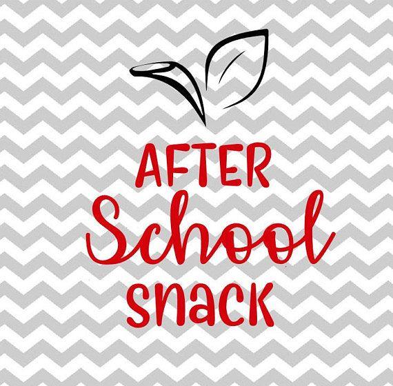 Teachers After School Snack Svg Cut File Cricut After