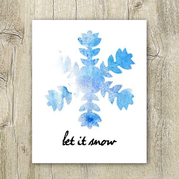 Beautiful Let It Snow Printable Winter Quote, Printable Snowflake Watercolor, Winter  Printables, Winter Wall Art Blue Jpg, Snowflake Instant Download