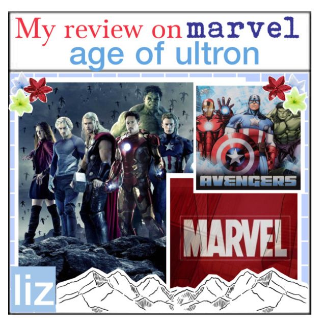 My Review Of Avengers Age Of Ultron ~ Liz by punk-rock-tips-and-icons