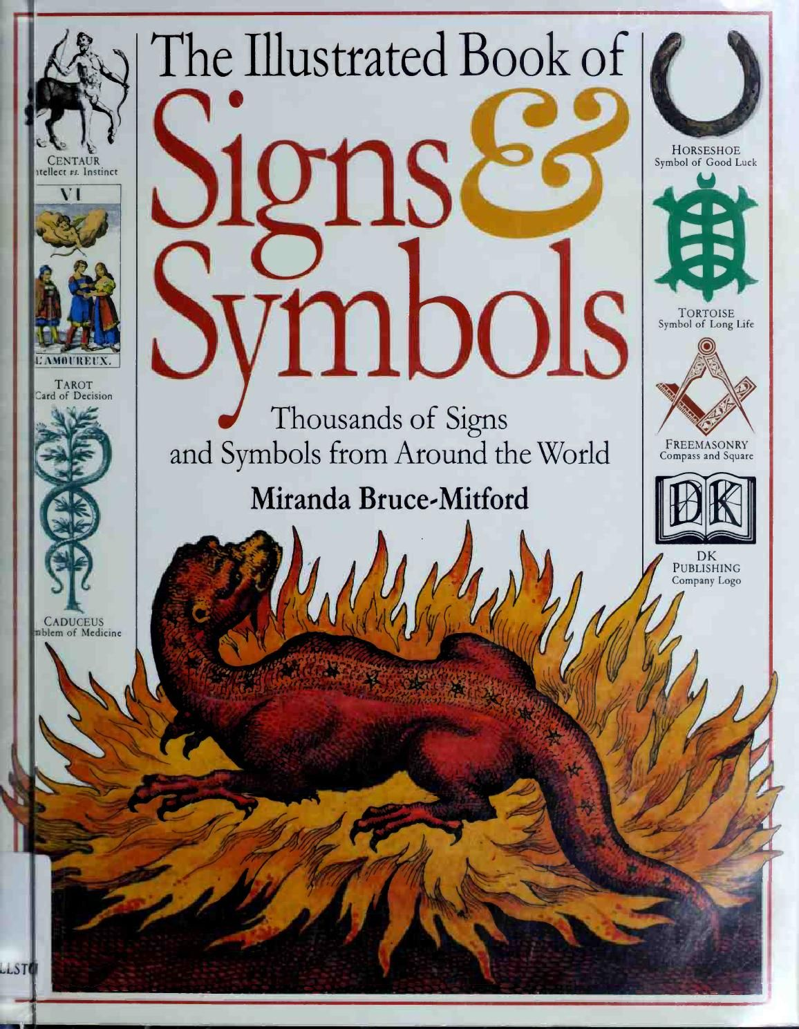 The illustrated book of signs and symbols by miranda bruce mitford the illustrated book of signs and symbols by miranda bruce mitford thousands of signs and symbols from around the world an ebook from dk publish fandeluxe