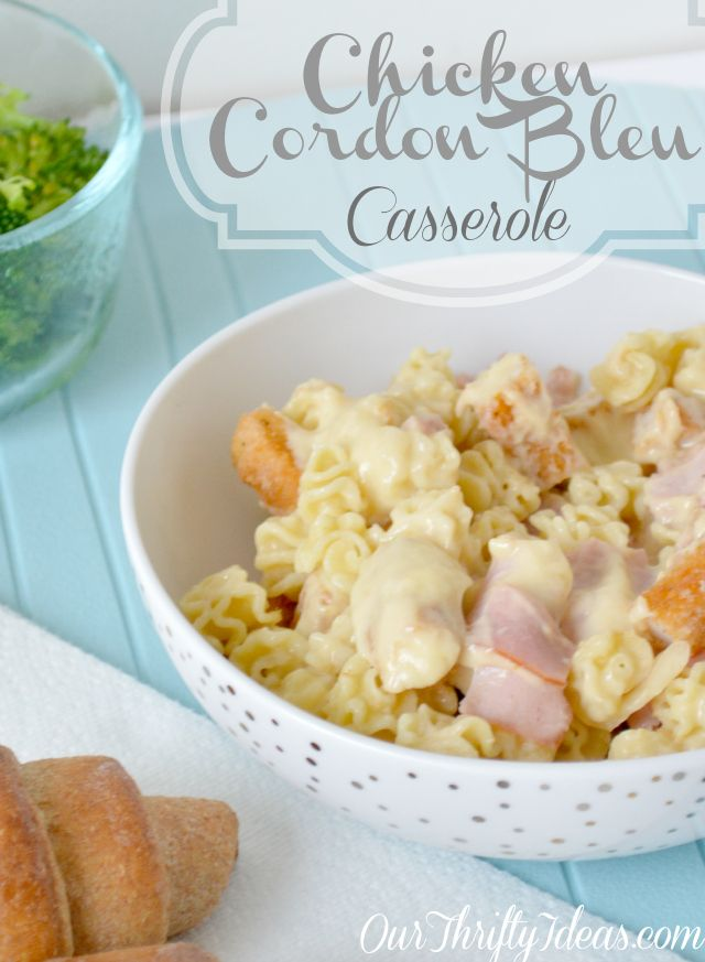 Chicken Cordon Bleu Casserole Baked In The Oven Our Thrifty