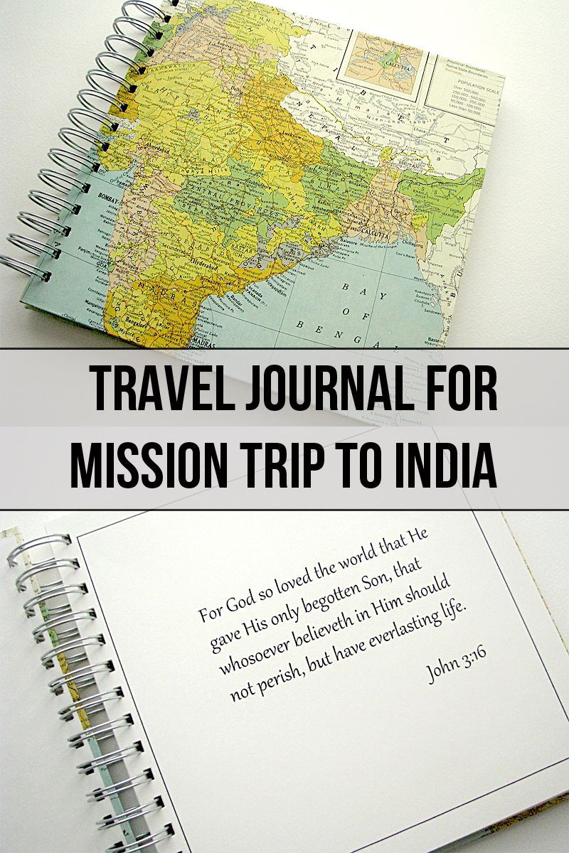 Travel journal for mission trip to India travel india