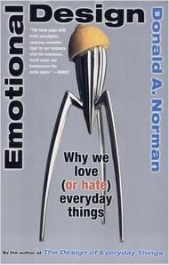 Don Norman, who wrote the Design of Everyday Things, does a ted talk about Emotional Design.