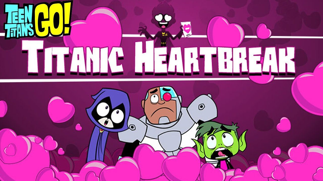 Teen Titans Go Game - Titanic Heartbreak Cartoon Network -5628