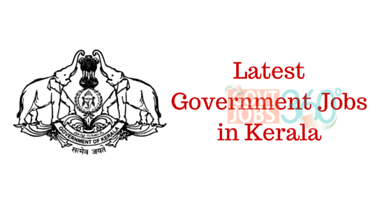 Apply for  Latest Government Jobs in Kerala