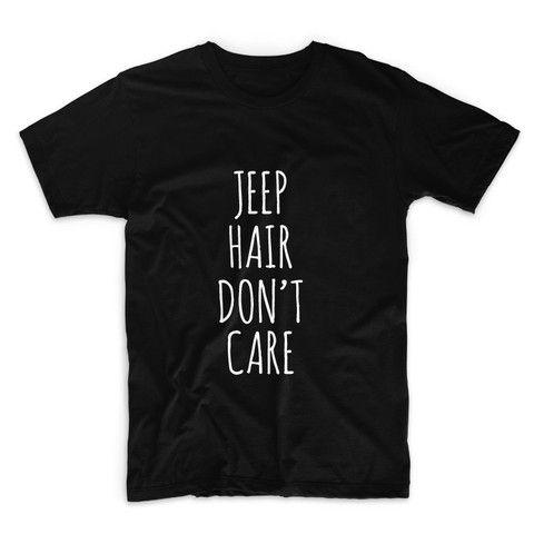 Jeep Hair Don't Care Unisex Tshirt