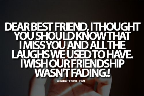 Quote:Dear Best Friend, I Thought You Should Know That I