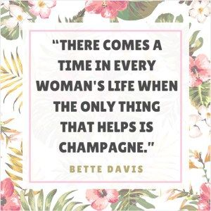 Champagne quotes... they are never wrong!