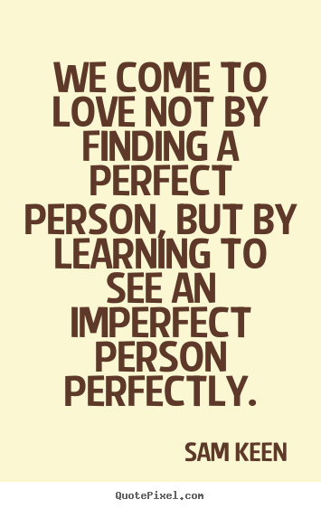 Famous Quotes Of Love Pleasing Not About Finding Love Quotes  Find Some One To Love Go Here