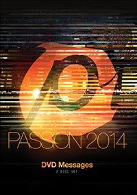 PASSION 2014 DVD MESSAGES  $20.00  :: Passion Conference ::