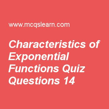 Learn Quiz On Characteristics Of Exponential Functions Applied Math