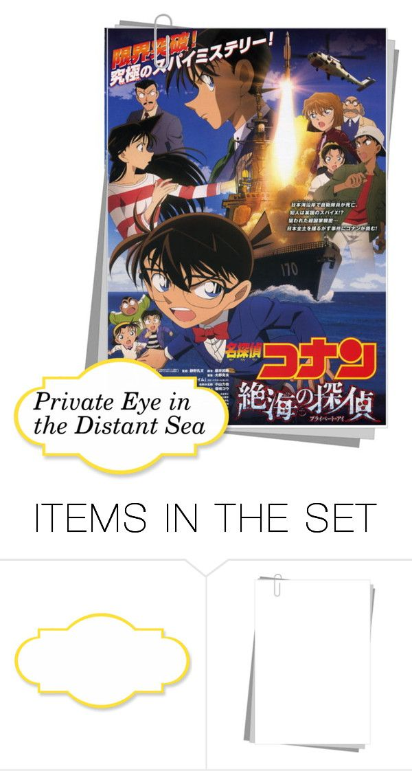 """""""Detective Conan 17: Private Eye in the Distant Sea"""" by smile2528 ❤ liked on Polyvore featuring art"""