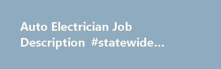 Auto Electrician Job Description #statewide #auto #sales   auto