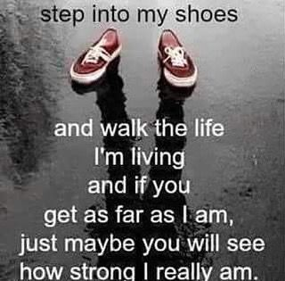 Step Into My Shoes Walk The Life Im Living Annies Stuff