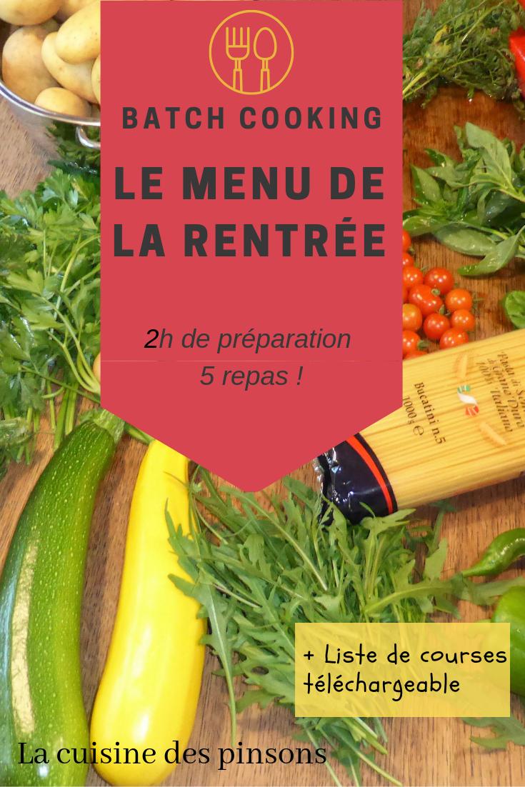 Batch cooking : Idée de menu pour la rentrée