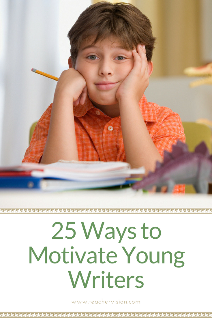 25 ways to motivate young writers | teaching tips | pinterest