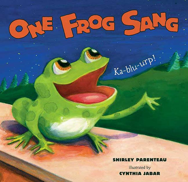 One Frog Sang By Shirley Parenteau And Illustrated By Cynthia Jabar Frog Frog Theme Preschool Music
