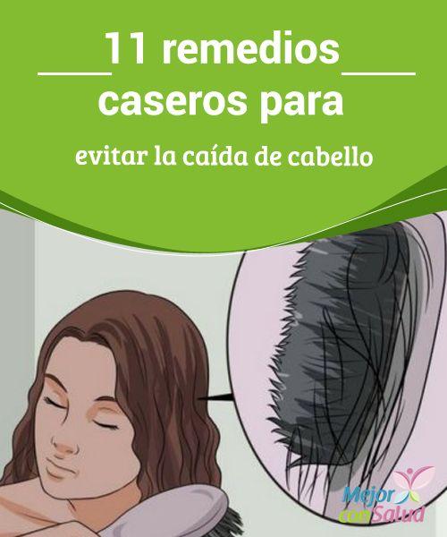 última selección de 2019 rico y magnífico proporcionar una gran selección de 11 remedios caseros para evitar la caída de cabello ...