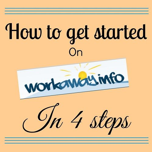 How to get started on Workaway in 3 steps! Volunteer abroad and travel longer!