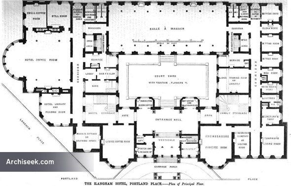 The Langham Hotel Ground Plan From The Builder Langham Hotel London Architecture Langham Hotel London
